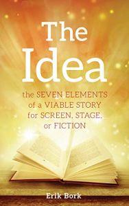 The Idea by Erik Bork - Book Review - Script Angel