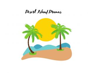 Desert Island Dramas - Script Angel